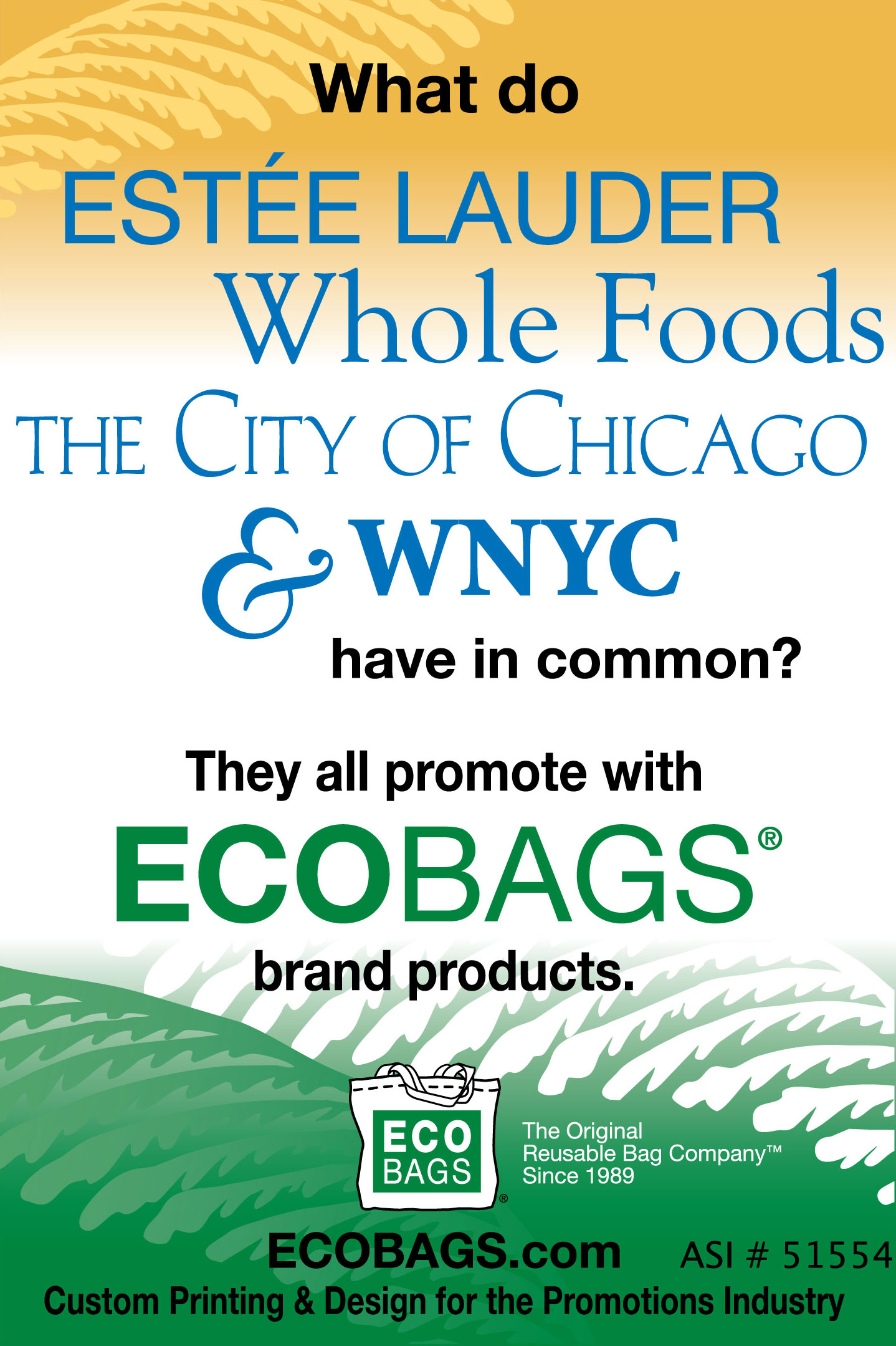 ECOBAGS Estee Lauder, Whole Foods, The City of Chicago, WNYC Promo